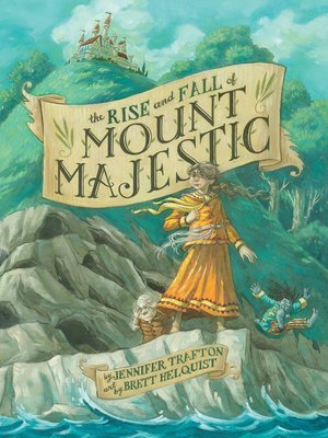 Click this cover for a(n) eBook sample of The Rise and Fall of Mount Majestic.