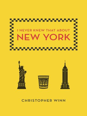 Click this cover for a(n) eBook sample of I Never Knew That About New York.