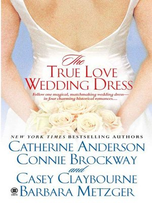 Click this cover for a(n) eBook sample of The True Love Wedding Dress