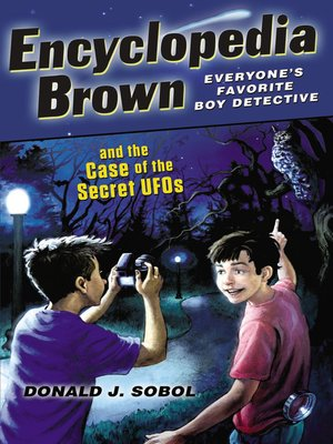 Cover of Encyclopedia Brown and the Case of the Secret UFOs