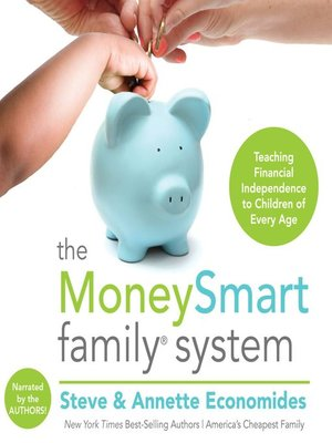 Click this cover for a(n) Audiobook sample of The MoneySmart Family System.