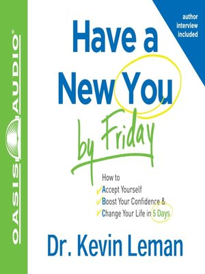 Click this cover for a(n) Audiobook sample of Have a New You by Friday.