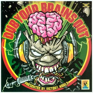 Click this cover for a(n) Music sample of Dub Your Brains Out.