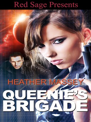 Click this cover for a(n) eBook sample of Queenie's Brigade.