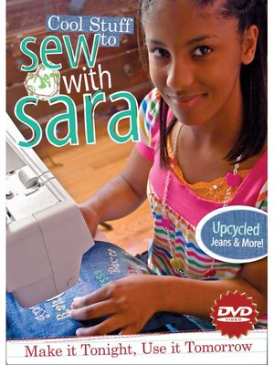 Cool Stuff to Sew with Sara