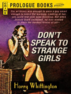 Click this cover for a(n) eBook sample of Don't Speak to Strange Girls