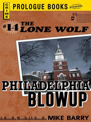 Click this cover for a(n) eBook sample of Philadelphia Blowup.