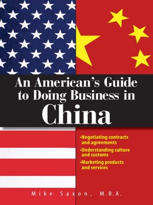 Click this cover for a(n) eBook sample of An American's Guide To Doing Business In China.
