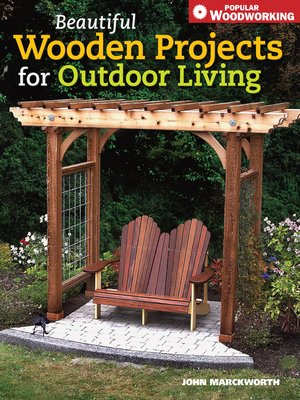 Wooden Projects For Outdoor Living