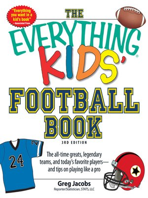 Click this cover for a(n) eBook sample of The Everything KIDS' Football Book.