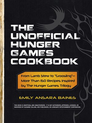 Click this cover for a(n) eBook sample of The Unofficial Hunger Games Cookbook.