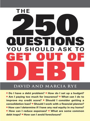 Click this cover for a(n) eBook sample of The 250 Questions You Should Ask to Get Out of Debt.