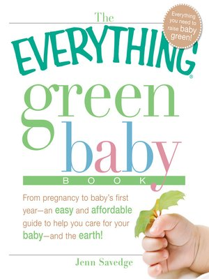 Cover image for The Everything Green Baby Book