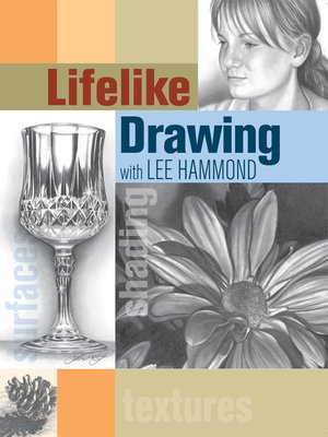Click this cover for a(n) eBook sample of Lifelike Drawing with Lee Hammond