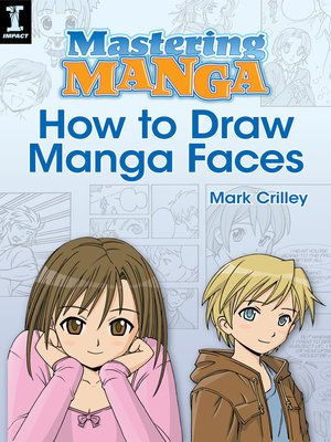 Cover of Mastering Manga, How to Draw Manga Faces