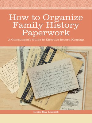 Click this cover for a(n) eBook sample of How to Organize Family History Paperwork
