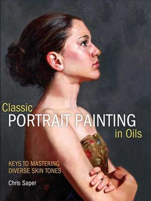 Click this cover for a(n) eBook sample of Classic Portrait Painting in Oils.
