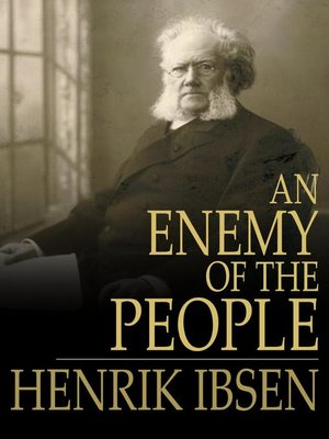 the character of dr stockmann in the story an enemy of the people The play an enemy of the people illustrates  character analysis and reflections on an  enemy of the people the character of dr stockmann should be.