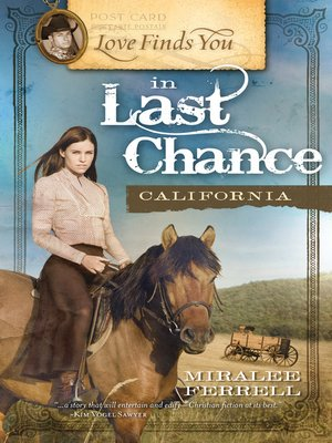 Click this cover for a(n) eBook sample of Love Finds You in Last Chance, California