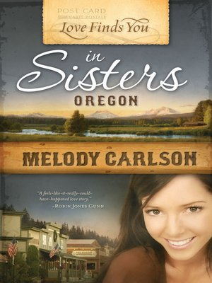 Click this cover for a(n) eBook sample of Love Finds You in Sisters, Oregon