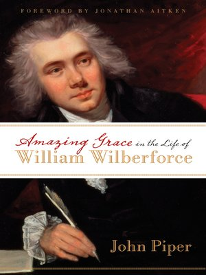 Cover of Amazing Grace in the Life of William Wilberforce