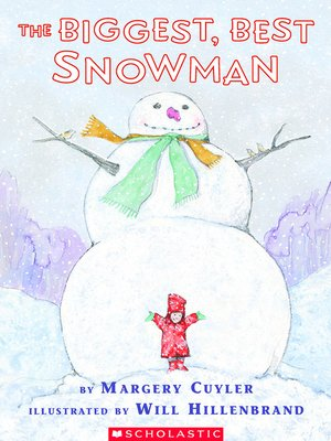 Click this cover for a(n) Audiobook sample of The Biggest, Best Snowman.