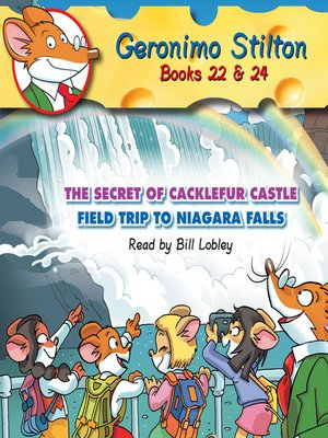 Click this cover for a(n) Audiobook sample of The Secret of Cacklefur Castle & Field Trip to Niagra Falls.