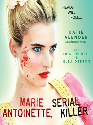 Click this cover for a(n) Audiobook sample of Marie Antoinette, Serial Killer.