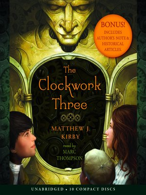 Click this cover for a(n) Audiobook sample of The Clockwork Three