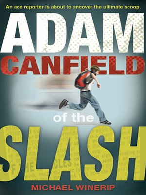 Cover of Adam Canfield of the Slash