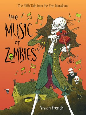 Click here to view eBook details for The Music of Zombies by Vivian French