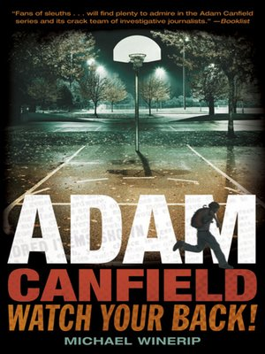 Click this cover for a(n) eBook sample of Adam Canfield, Watch Your Back!