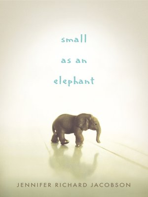 Click this cover for a(n) eBook sample of Small as an Elephant
