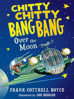 Click this cover for a(n) eBook sample of Chitty Chitty Bang Bang Over the Moon.