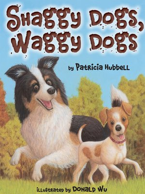 Click this cover for a(n) eBook sample of Shaggy Dogs, Waggy Dogs.