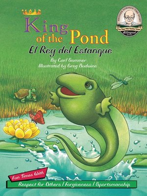 Click this cover for a(n) Audiobook sample of King of the Pond / El Rey del Estanque.
