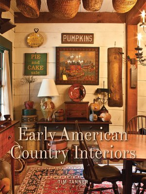 Click this cover for a(n) eBook sample of Early American Country Interiors