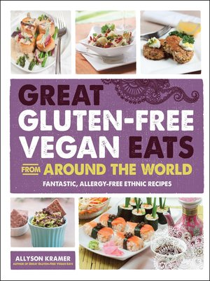 Cover of Great Gluten-Free Vegan Eats From Around the World