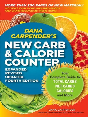 Dana Carpender's NEW Carb and Calorie Counter