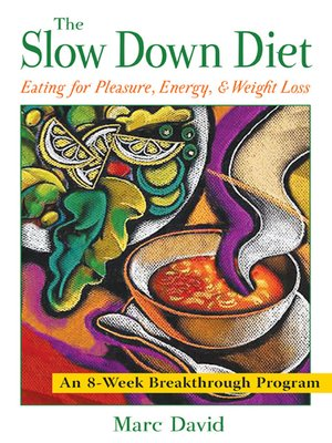 Click this cover for a(n) eBook sample of The Slow Down Diet.