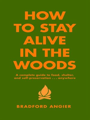 Click this cover for a(n) eBook sample of How to Stay Alive in the Woods.