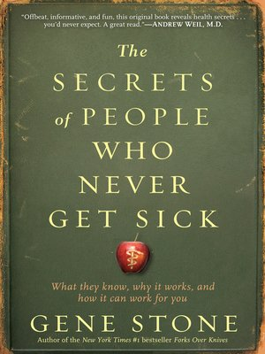 Click this cover for a(n) eBook sample of The Secrets of People Who Never Get Sick.