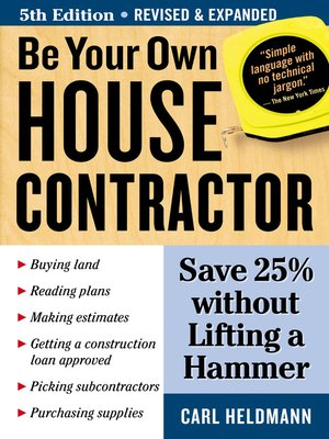 Click this cover for a(n) eBook sample of Be Your Own House Contractor