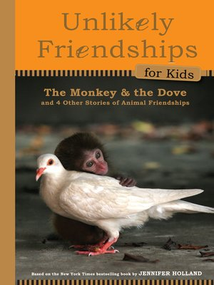 Click this cover for a(n) eBook sample of Unlikely Friendships for Kids.