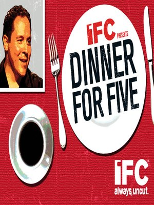 Dinner for Five, Volume 1, Episode 9