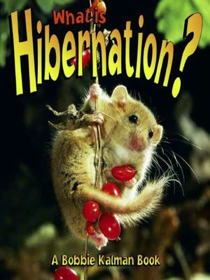 Click this cover for a(n) eBook sample of What is Hibernation?