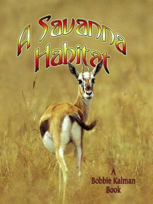 Click this cover for a(n) eBook sample of A Savanna Habitat