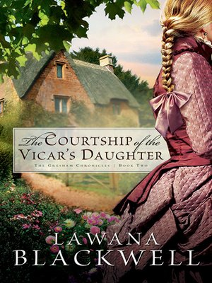 Click this cover for a(n) eBook sample of The Courtship of the Vicar's Daughter