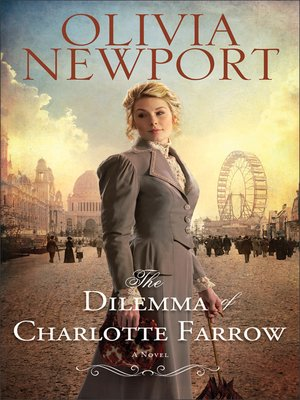 Click this cover for a(n) eBook sample of The Dilemma of Charlotte Farrow.