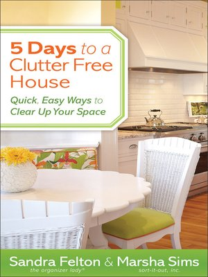 Click this cover for a(n) eBook sample of 5 Days to a Clutter-Free House.